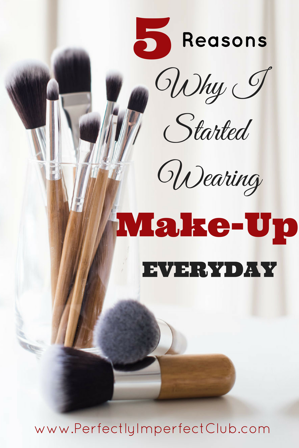Why I started wearing makeup every day, and how it changed my life.