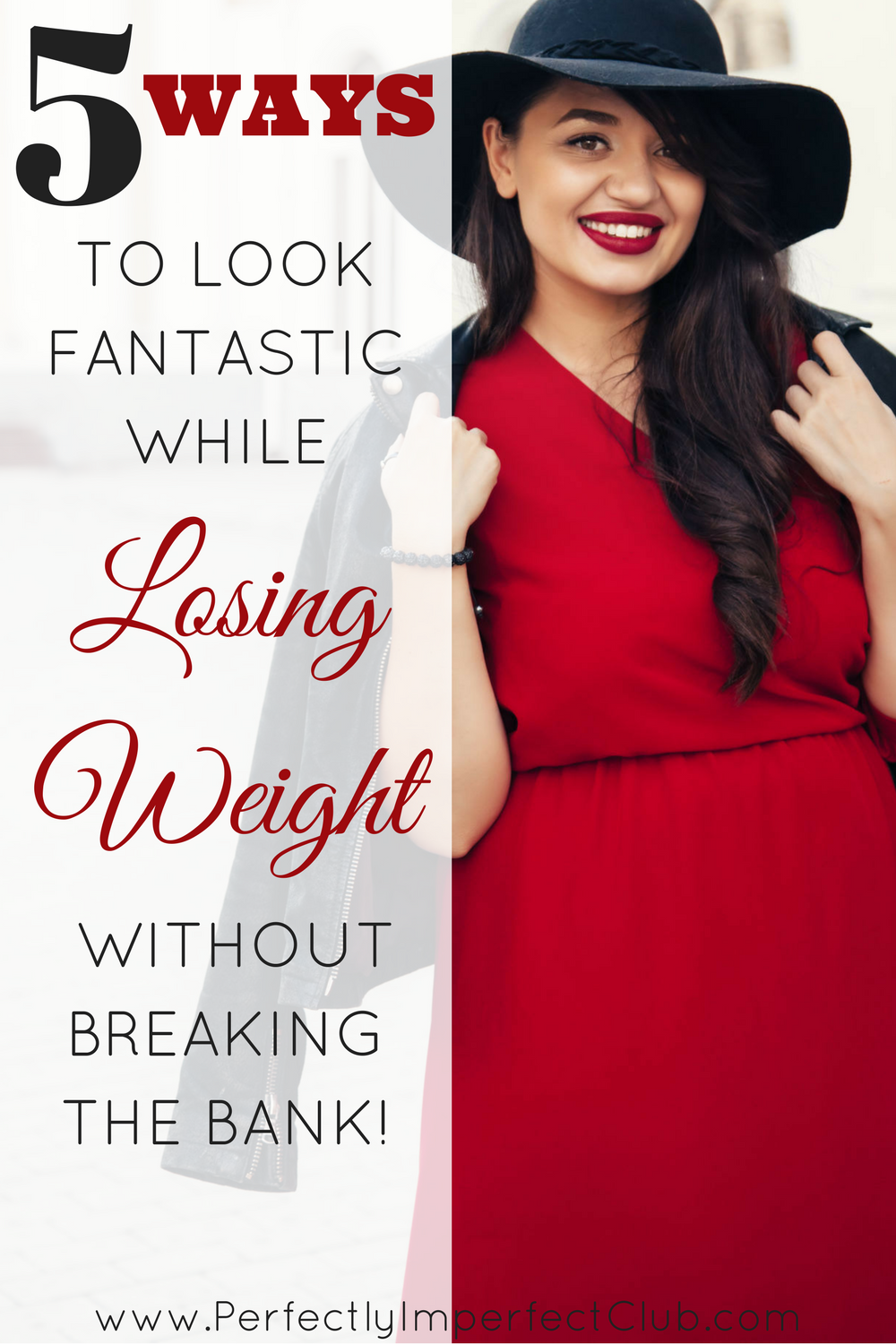 Look great while you lose weight without spending a fortune.