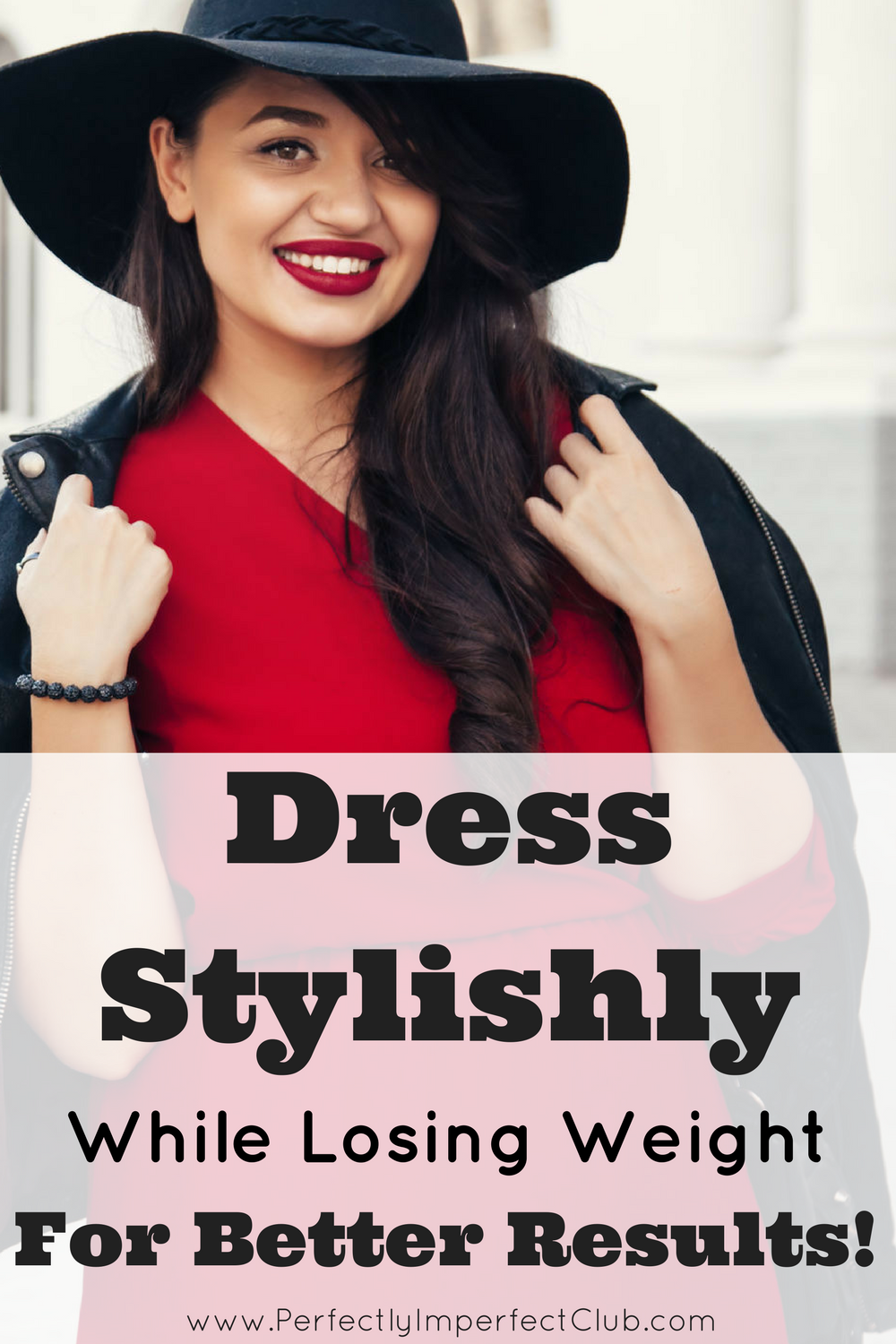 How dressing stylishly motivates me to continue dieting...Plus Size Style Inspiration