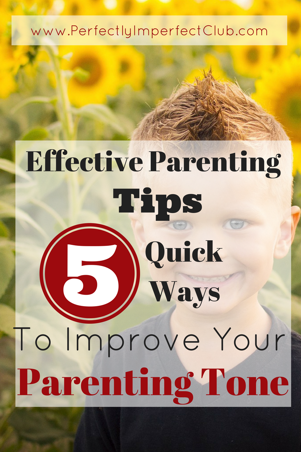 Effective Parenting Tips: 5 Quick Ways to Improve Your Parenting Tone