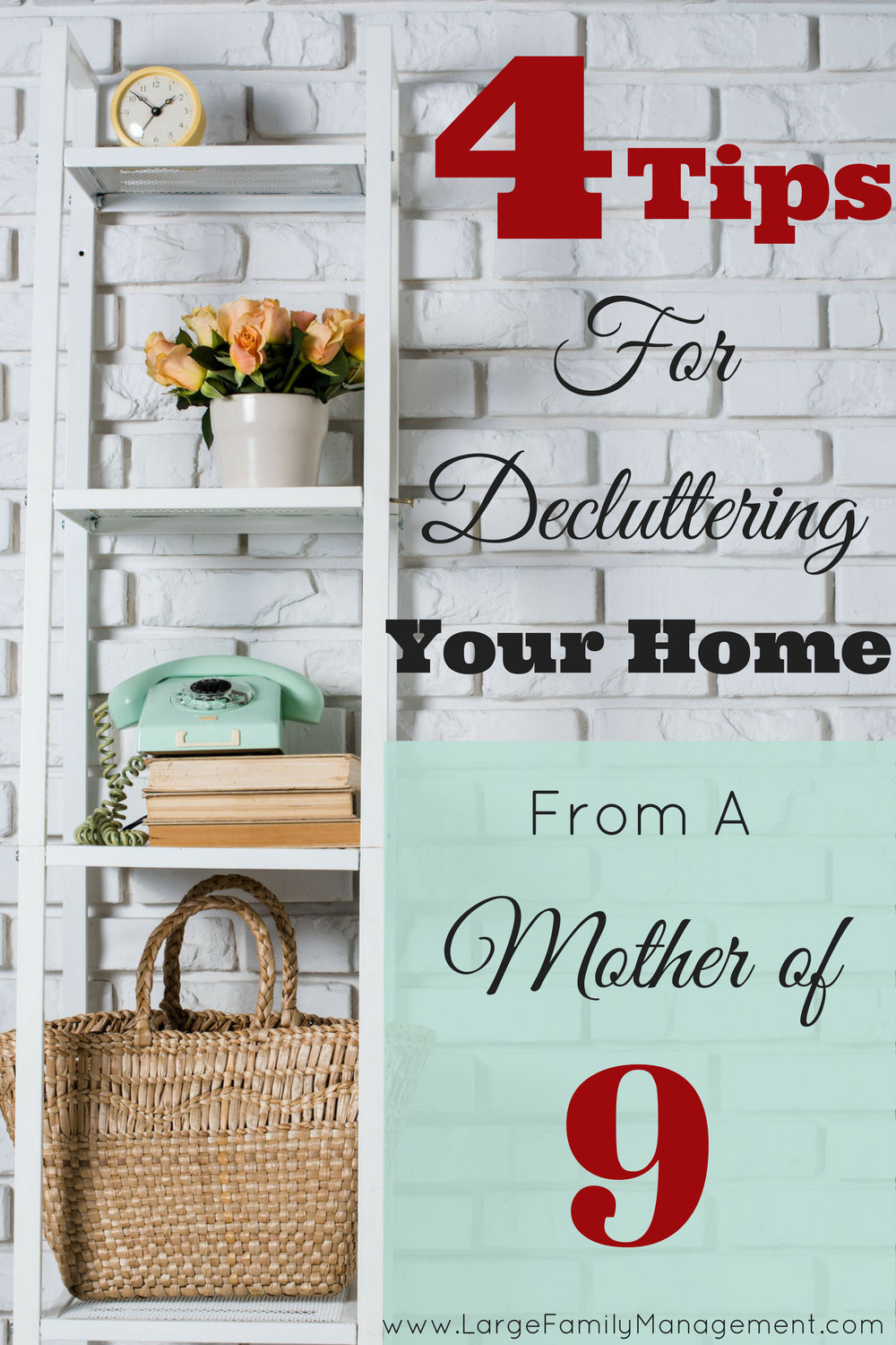 This mother of 9 shares her best decluttering tips for keep your home clutter free.|Large Family Cleaning