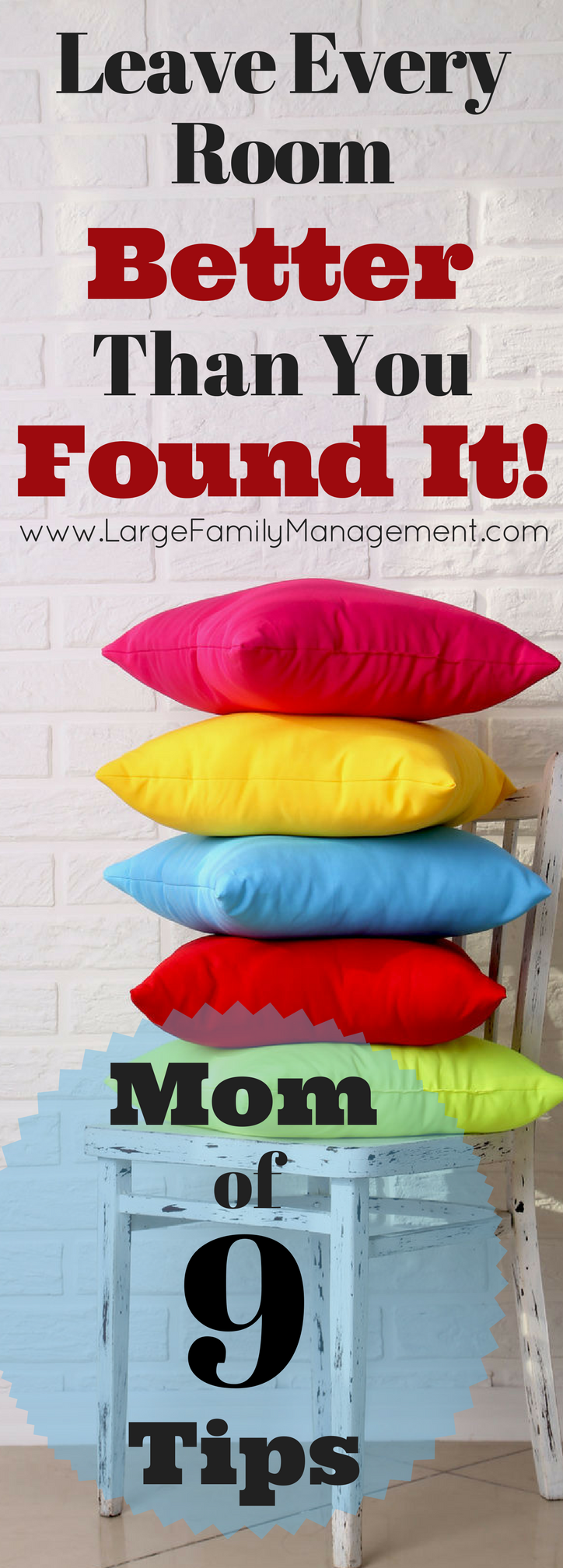 Tips on keeping a tidy and organized house from a mother of nine children! Tidy House Tips