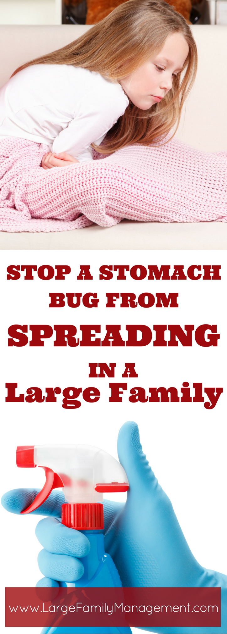 How to keep a stomach bug from spreading in a large family. This mom knows from experience!